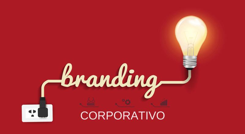 Branding corporativo qué es y cómo aplicarlo en tu empresa